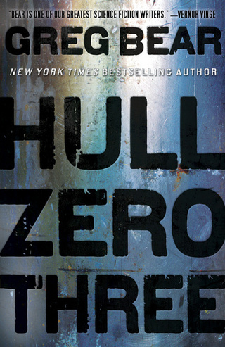 In Greg Bear's Hull Zero Three, The Cosmic Terror Of A Generation Ship