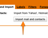 Gmail Imports Mail and Contacts from Old Email Accounts