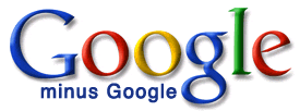 Google Minus Google Searches Everything But Knol, Blogger, YouTube