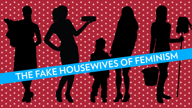 Click here to read 'The Feminist Housewife' Is Such Bullshit