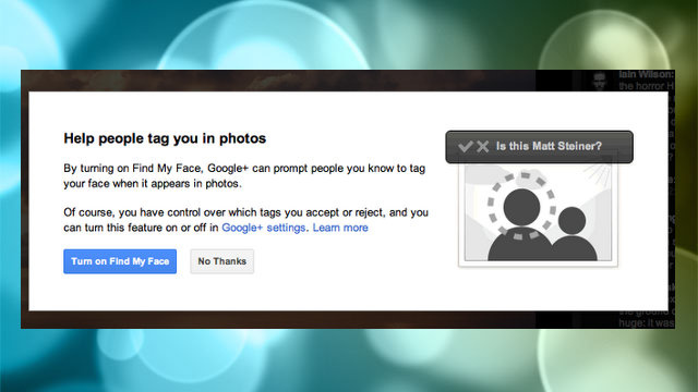 "Google+'s ""Find My Face"" Gets You Tagged in Photos Almost Automatically, If You Wish"
