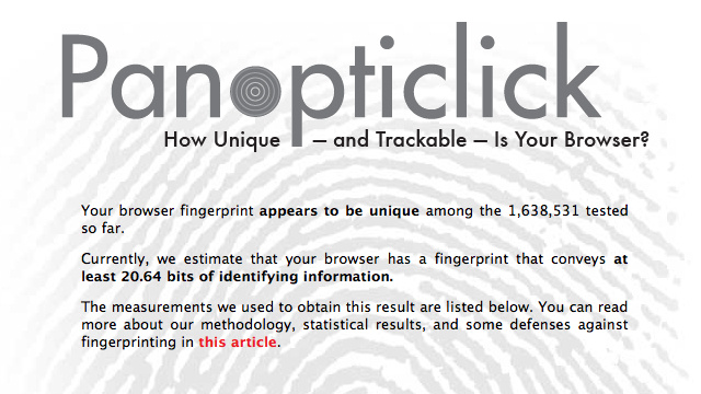 Panopticlick Determines How Unique and Trackable Your Browser Is, Even with Cookies Turned Off