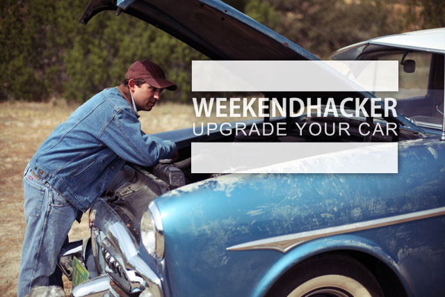 Upgrade Your Car This Weekend