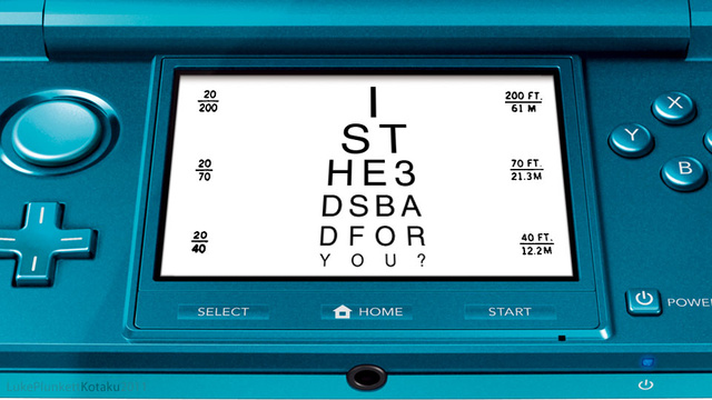 So I Took My 3DS To The Eye Doctor...
