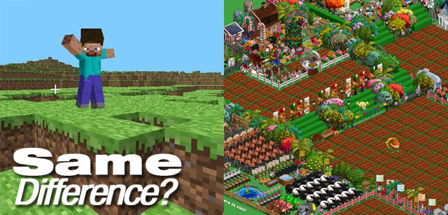 Minecraft, FarmVille, What's The Difference?
