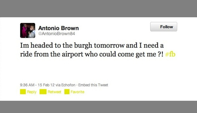Won't Someone In Pittsburgh Give Antonio Brown A Ride From The Airport Tomorrow?