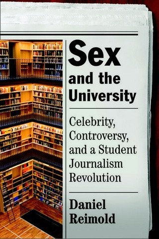 Sex And The University: What We Can Learn From College Sexperts