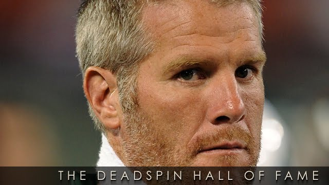2011 Deadspin Hall Of Fame Nominee: Brett Favre
