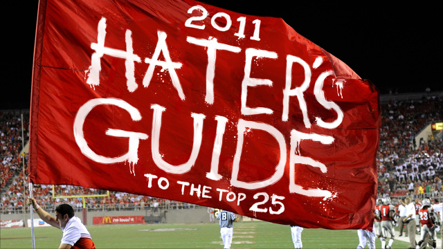 The 2011 Hater's Guide To The Top 25