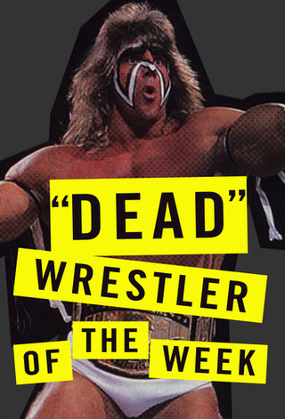 """Dead"" Wrestler Of The Week: The Ultimate Warrior"