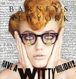 Barneys: Wooing With Witticisms & Wallet-Emptying Wares
