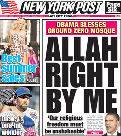 The New York Post Remains Objective After Obama's Mosque Remarks