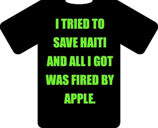 Awful Moments in PR: Did Apple Fire a Genius for Unauthorized Volunteering in Haiti?