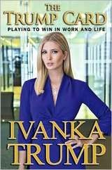 Ivanka Trump Now Brought to You by Trump, Sponsored by Trump, and Benefiting Trump