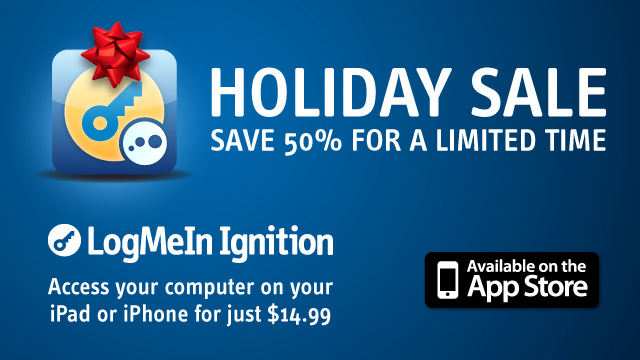 Half-off Sale, Total Freedom. LogMeIn Ignition for iPad/iPhone