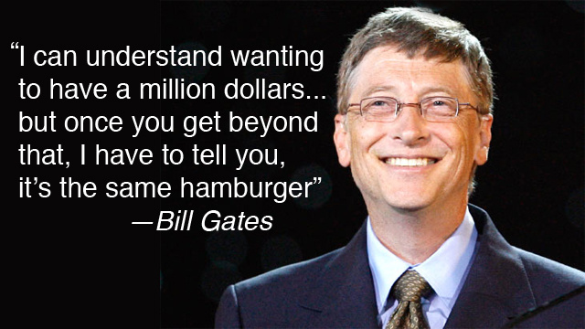 Bill Gates: Being a Billionaire Is Overrated