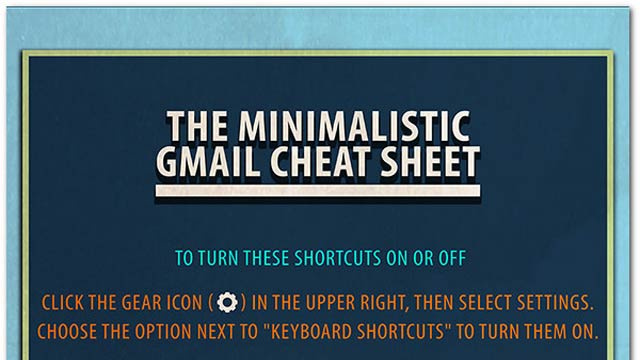 Click here to read A Cheat Sheet of Every Single Gmail Keyboard Shortcut