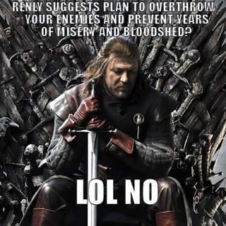 The best Game Of Thrones internet meme yet: Stupid Ned Stark