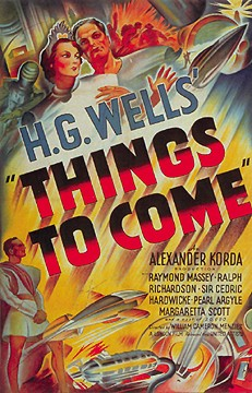 H. G. Wells Strikes Back with 'Things To Come'