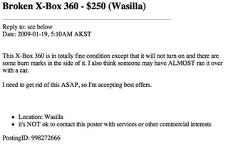 "Wasilla Craigslist: Burned, Broken Xbox 360 ""Totally Fine"" and a Steal at $250"