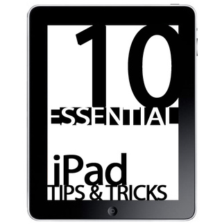 10 Essential iPad Tips & Tricks