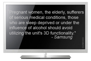 Do Not Watch Samsung 3DTV If Drunk Or Preggers