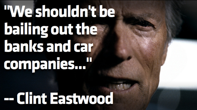 Clint Eastwood Doesn't Think We Should Bail Out Car Companies Like Chrysler