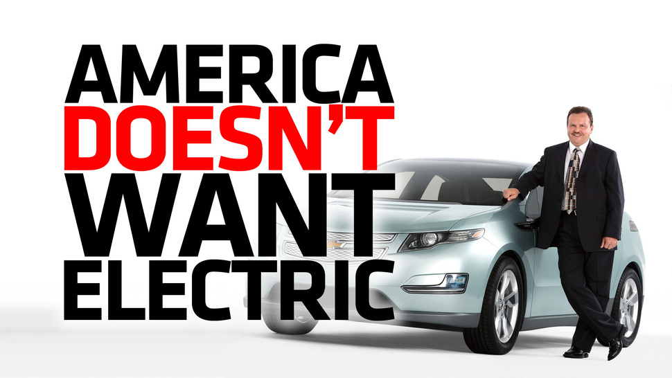 You Are Not Alone. America Hates Electric Cars [Updated]