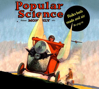 Dude, Where's My Flying Car? The Popular Science Fantasy