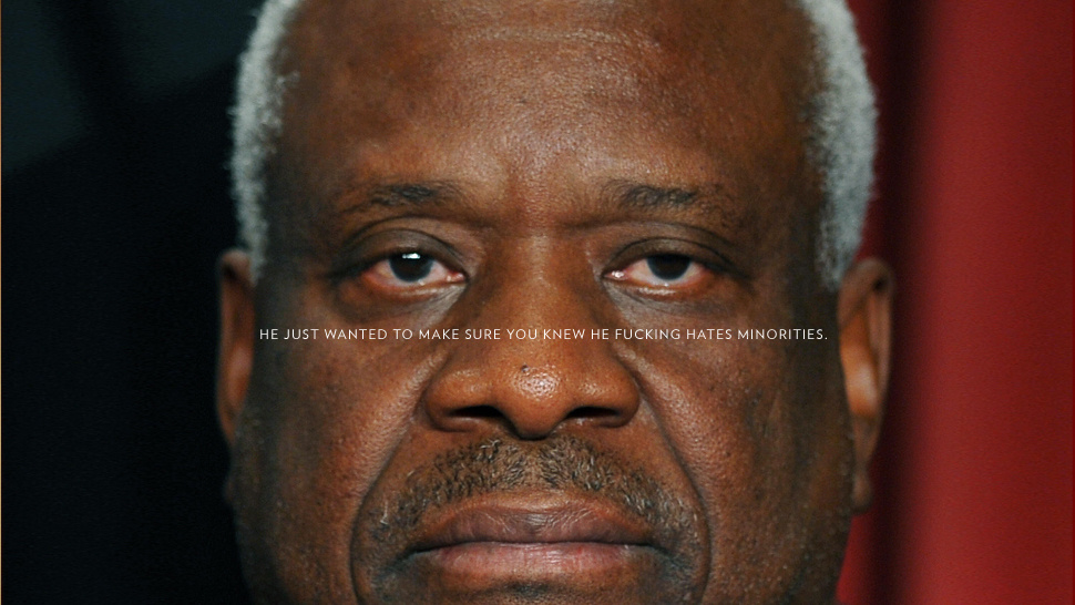 Clarence Thomas Is the Absolute Worst. Here's Why.