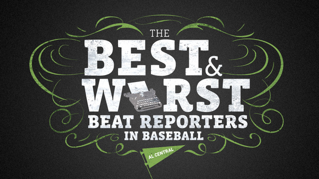 The Best And Worst Beat Reporters In Baseball: AL Central