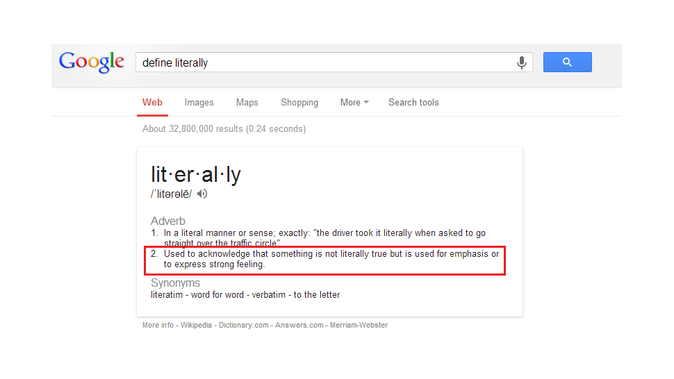 Google's Definition Of Literally Literally Isn't Literal ...