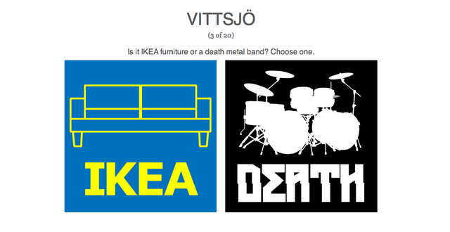 Can You Tell These Ikea Products and Death Metal Bands Apart?