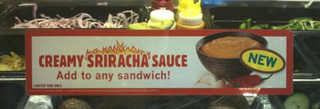 Breaking: Subway Is Experimenting With Creamy Sriracha Sauch to Spice Up Your Six-Inch